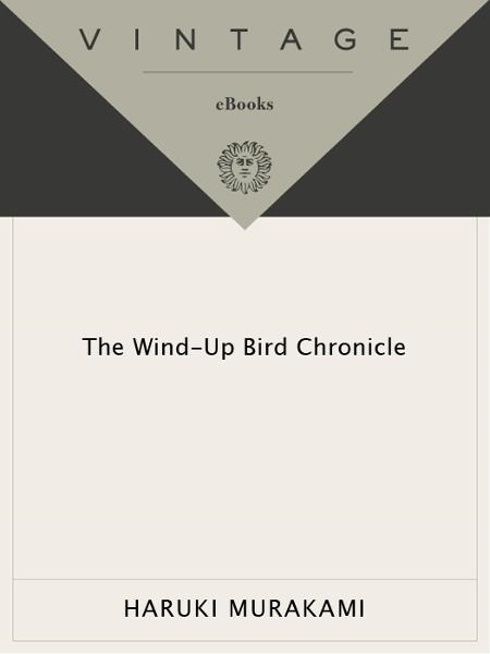 The Wind-Up Bird Chronicle By: Haruki Murakami