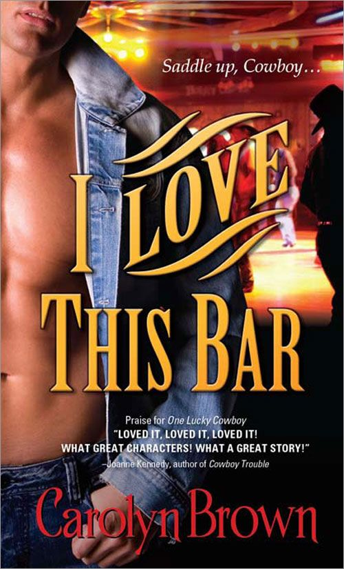 I Love This Bar By: Carolyn Brown