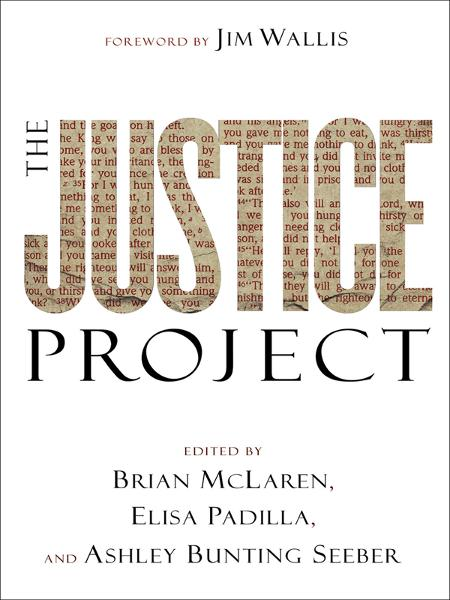 Justice Project, The (ēmersion: Emergent Village resources for communities of faith) By: