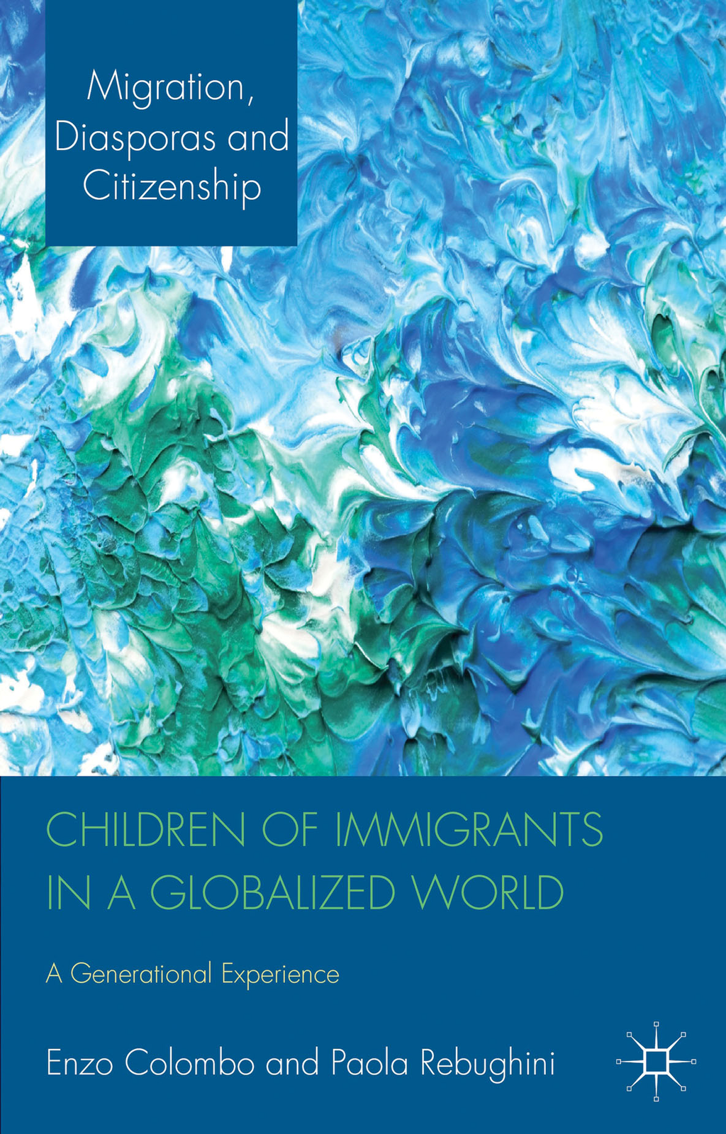 Children of Immigrants in a Globalized World A Generational Experience