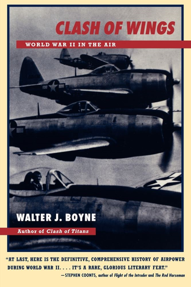 Clash of Wings By: Walter J. Boyne