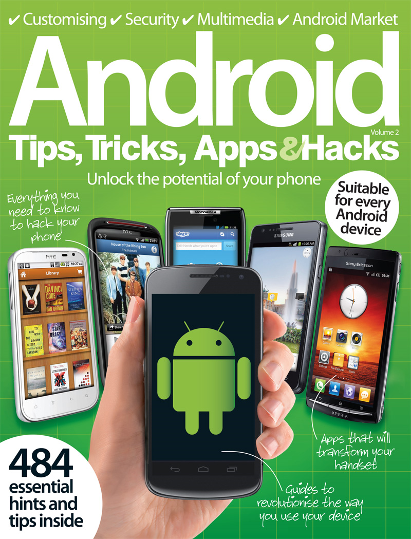 Android Tips, Tricks, Apps & Hacks Volume 2 By: Imagine Publishing