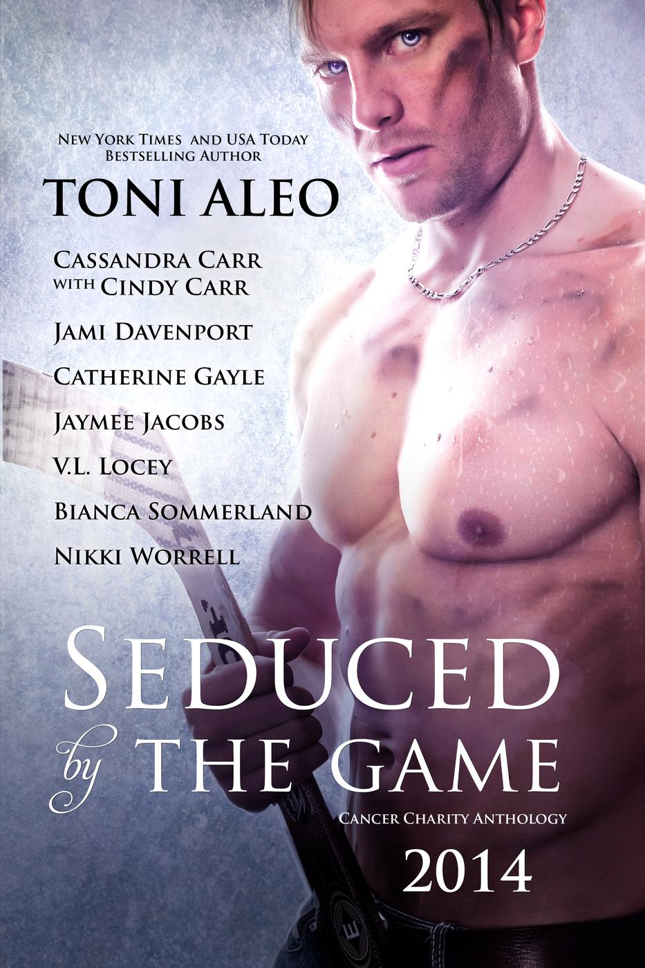 Cassandra Carr, Catherine Gayle, Jami Davenport, Jaymee Jacobs, Nikki Worrell, Toni Aleo, V. L. Locey  Bianca Sommerland - Seduced by The Game - A Charity Anthology