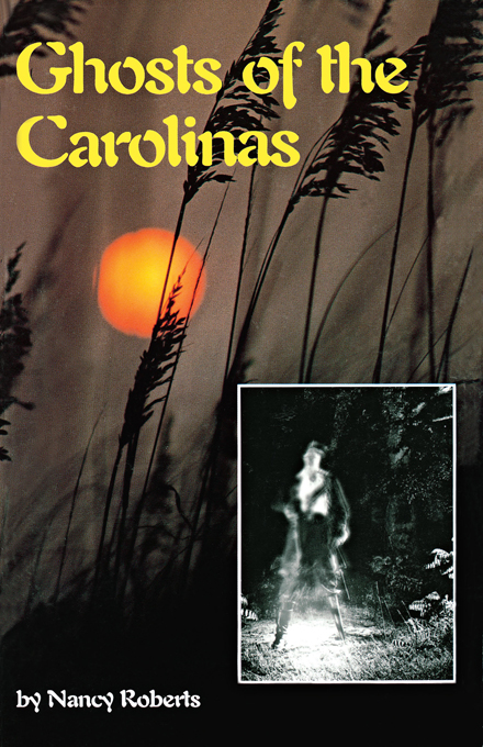 Ghosts of the Carolinas