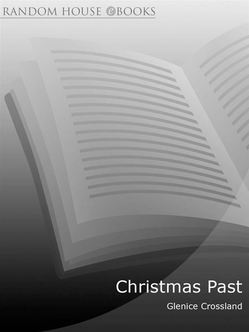 Christmas Past By: Glenice Crossland
