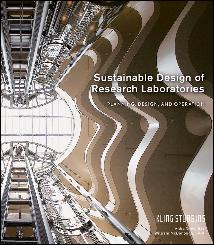 Sustainable Design of Research Laboratories By: KlingStubbins