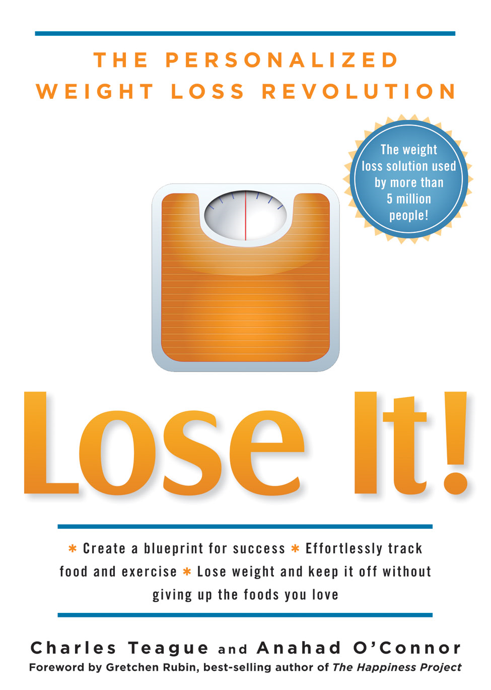 Lose It! By: Anahad O'Connor,Charles Teague