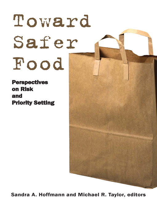 Toward Safer Food Perspectives on Risk and Priority Setting