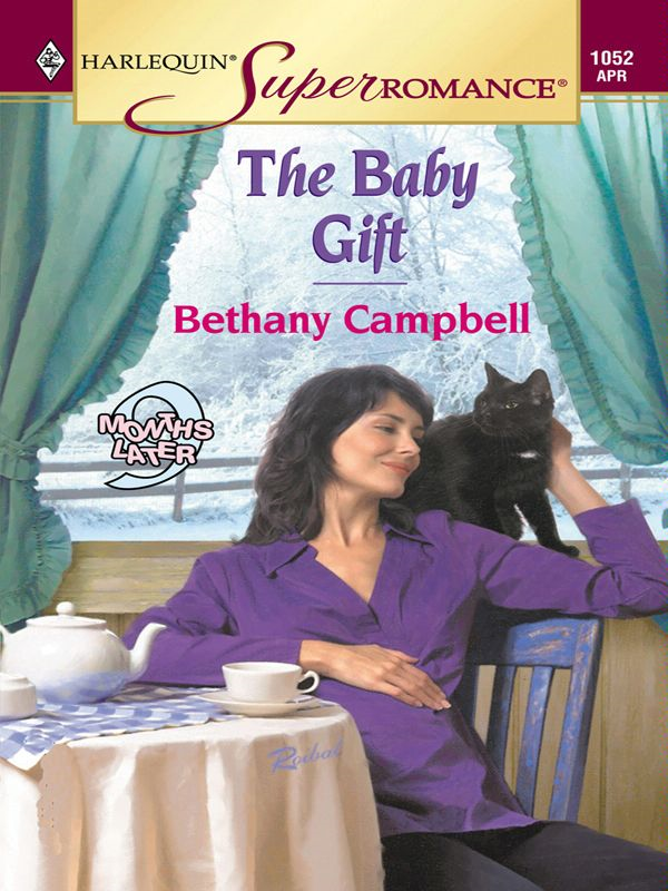 The Baby Gift By: Bethany Campbell