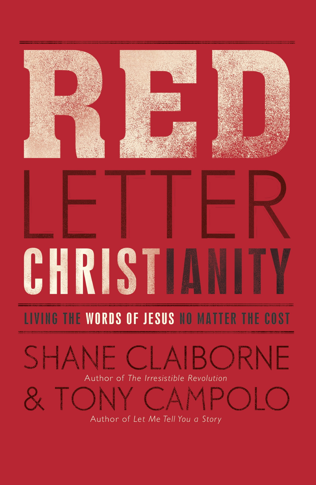 Red Letter Christianity Living the Words of Jesus No Matter the Cost