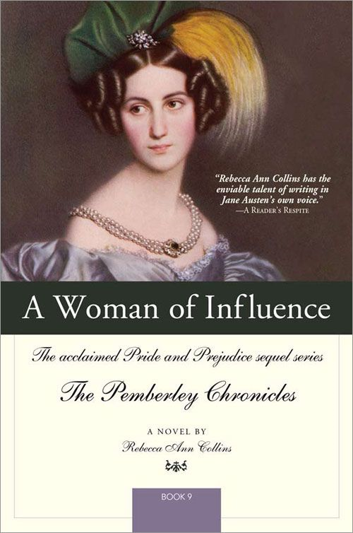 Woman of Influence: The acclaimed Pride and Prejudice sequel series