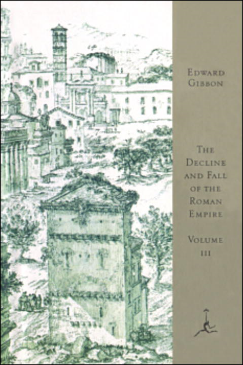 The Decline and Fall of the Roman Empire, Volume III