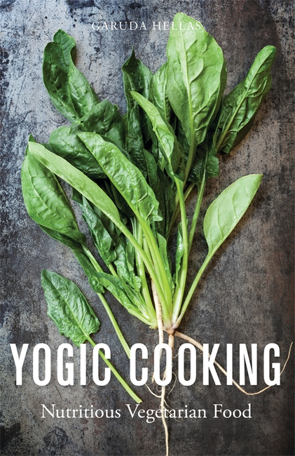 Yogic Cooking Nutritious Vegetarian Food