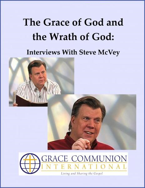The Grace of God and the Wrath of God: Interviews With Steve McVey