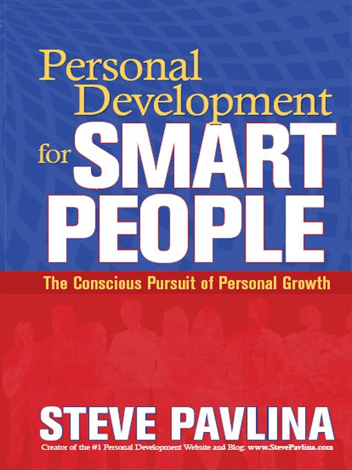 Personal Development for Smart People By: Steve Pavlina