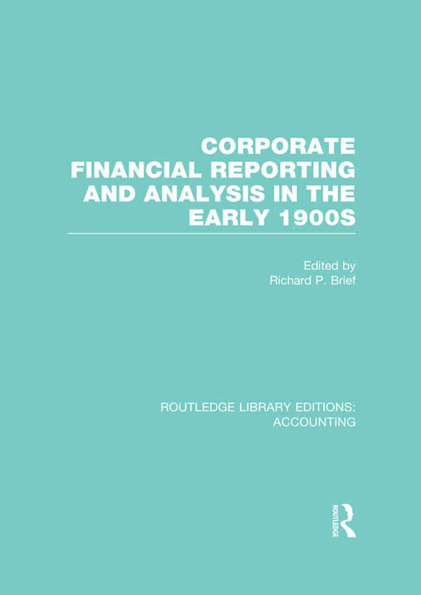 Corporate financial reporting and analysis in the early 1900s