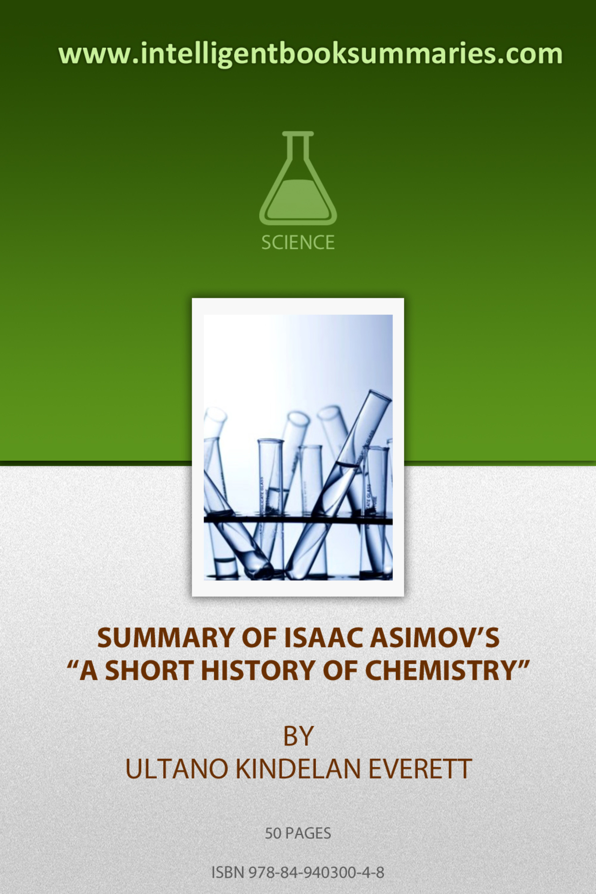 "Summary of Issac's Asimov ""A Short History of Chemistry"" By: Ultano Kindelan Everett"