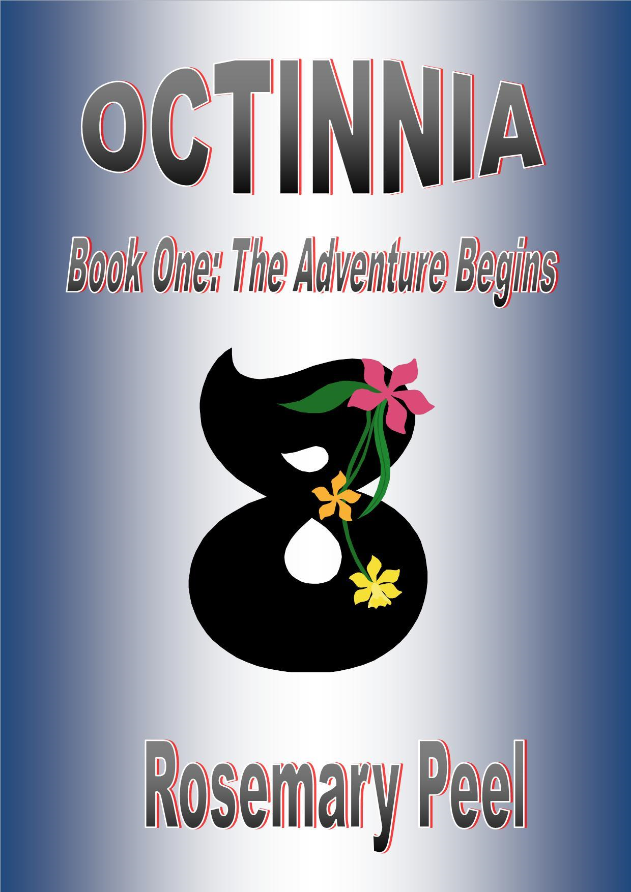 Octinnia Book One: The Adventure Begins