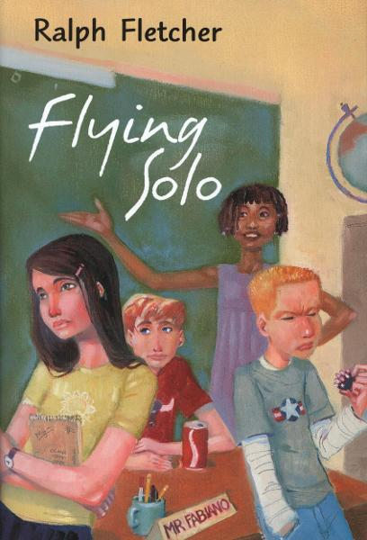 Flying Solo By: Ralph Fletcher