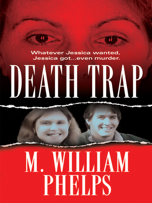 Death Trap By: Phelps, M. William