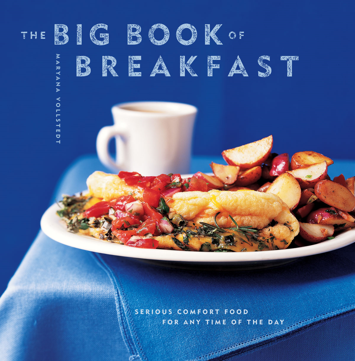 The Big Book of Breakfast By: Maryana Vollstedt