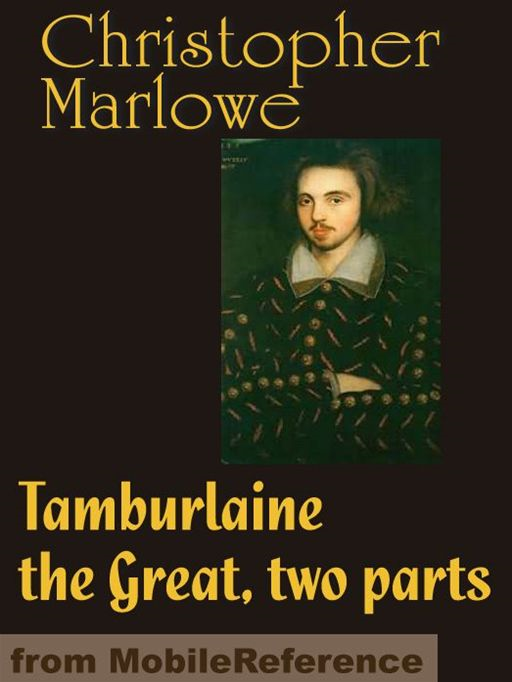 Tamburlaine The Great  (Mobi Classics)