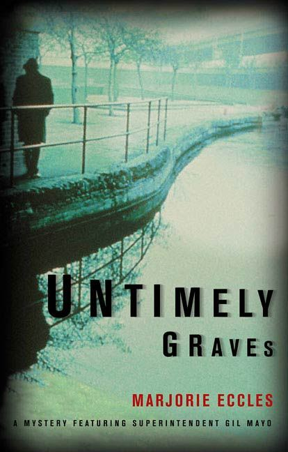 Untimely Graves By: Marjorie Eccles