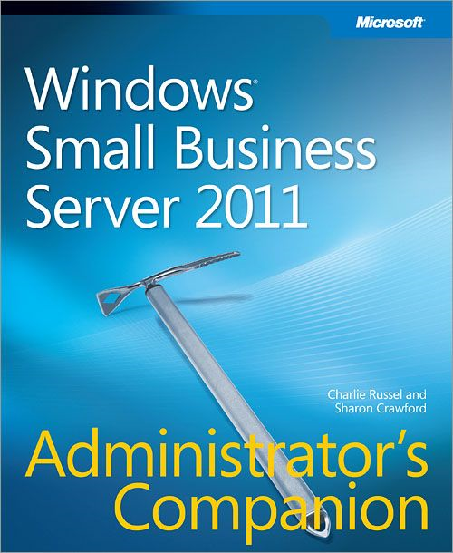 Windows® Small Business Server 2011 Administrator's Companion