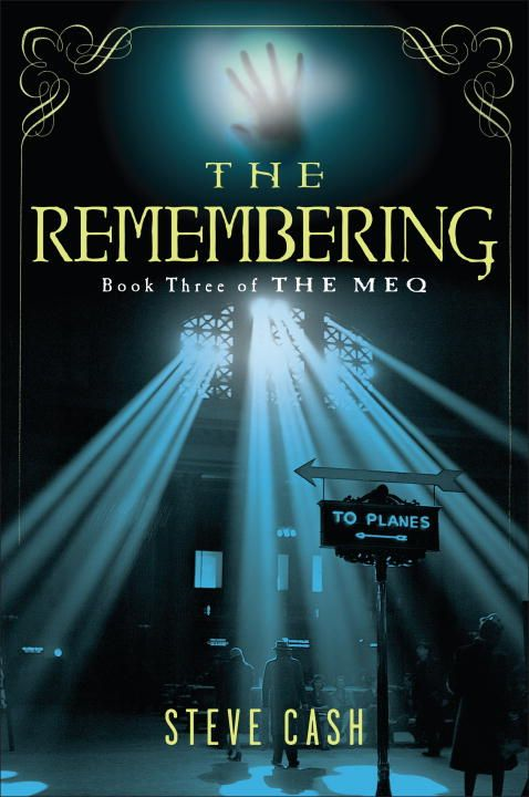 The Remembering By: Steve Cash