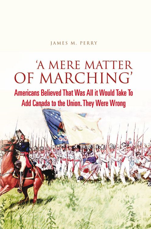 'A Mere Matter of Marching' By: James M. Perry