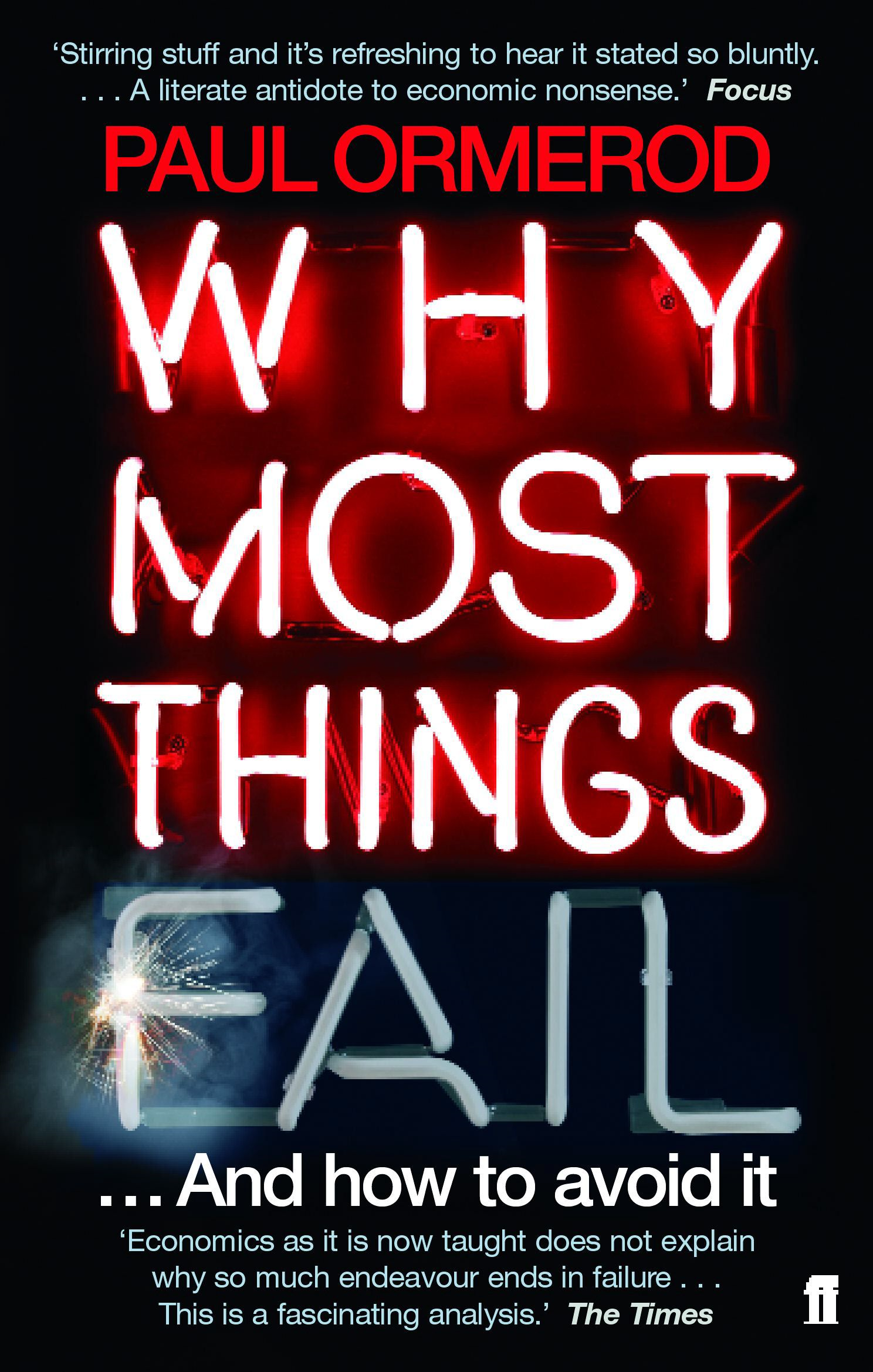 Why Most Things Fail By: Paul Ormerod