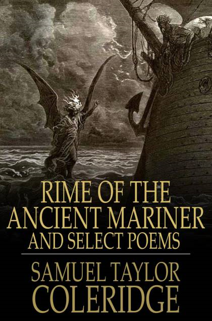 Rime of the Ancient Mariner And Select Poems