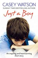 Picture of - Just a Boy: An Inspiring and Heartwarming Short Story
