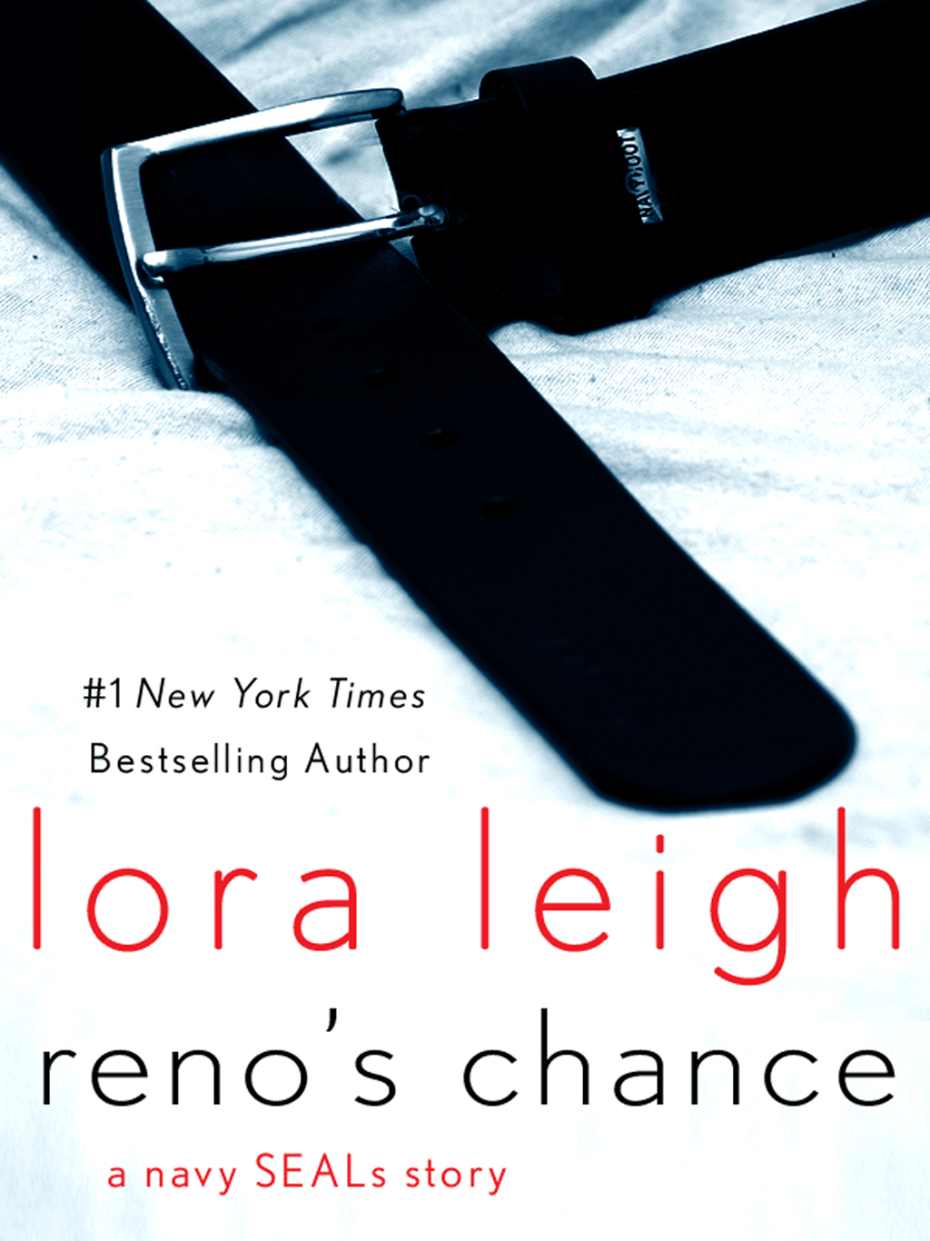 Reno's Chance By: Lora Leigh
