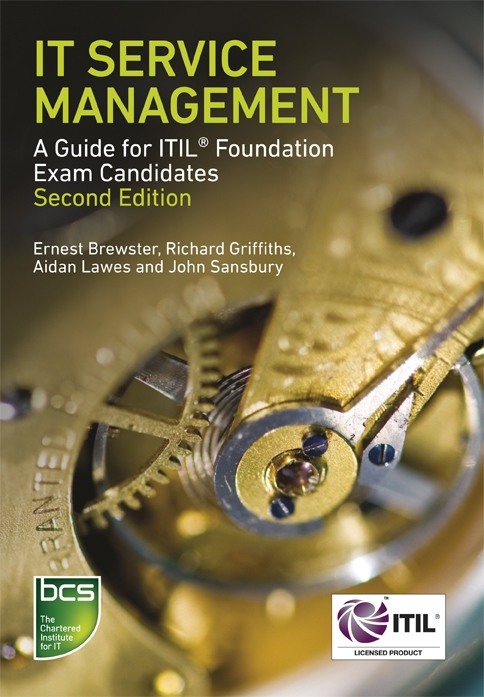 IT Service Management A guide for ITIL Foundation Exam candidates