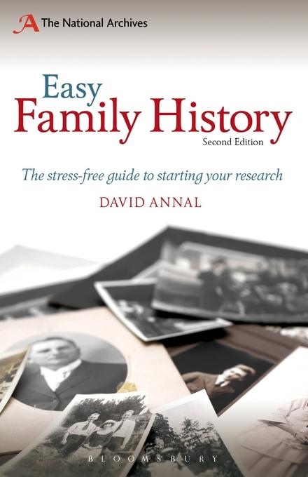 David Annal - Easy Family History: The Beginner's Guide to Starting Your Research