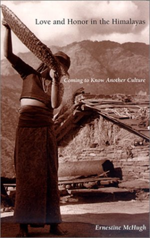 Love and Honor in the Himalayas Coming To Know Another Culture