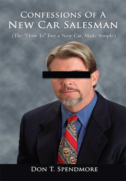 Confessions of a New Car Salesman