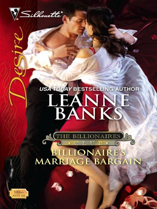 Billionaire's Marriage Bargain By: Leanne Banks