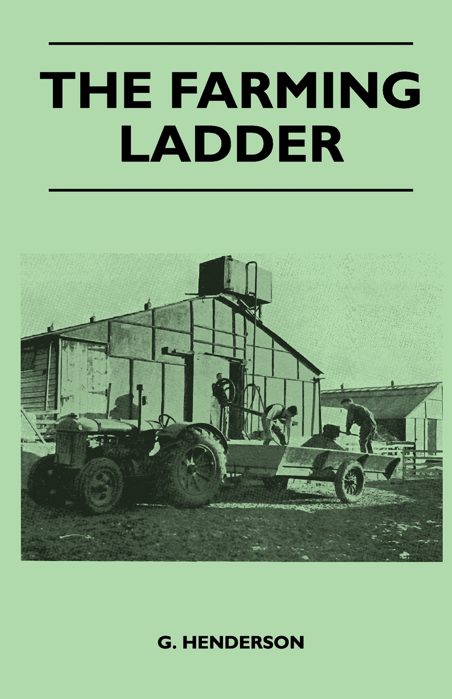 The Farming Ladder By: G. Henderson,