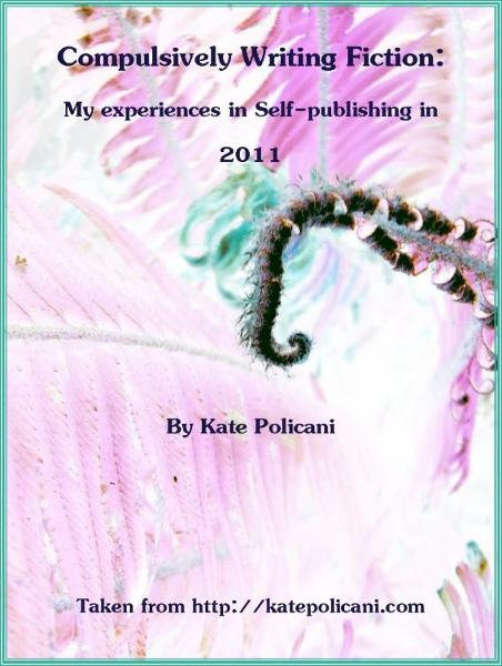 Compulsively Writing Fiction: My experiences in Self-publishing in 2011