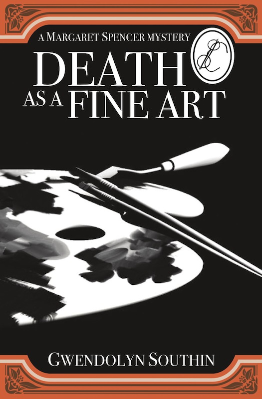 Death as a Fine Art By: Gwendolyn Southin