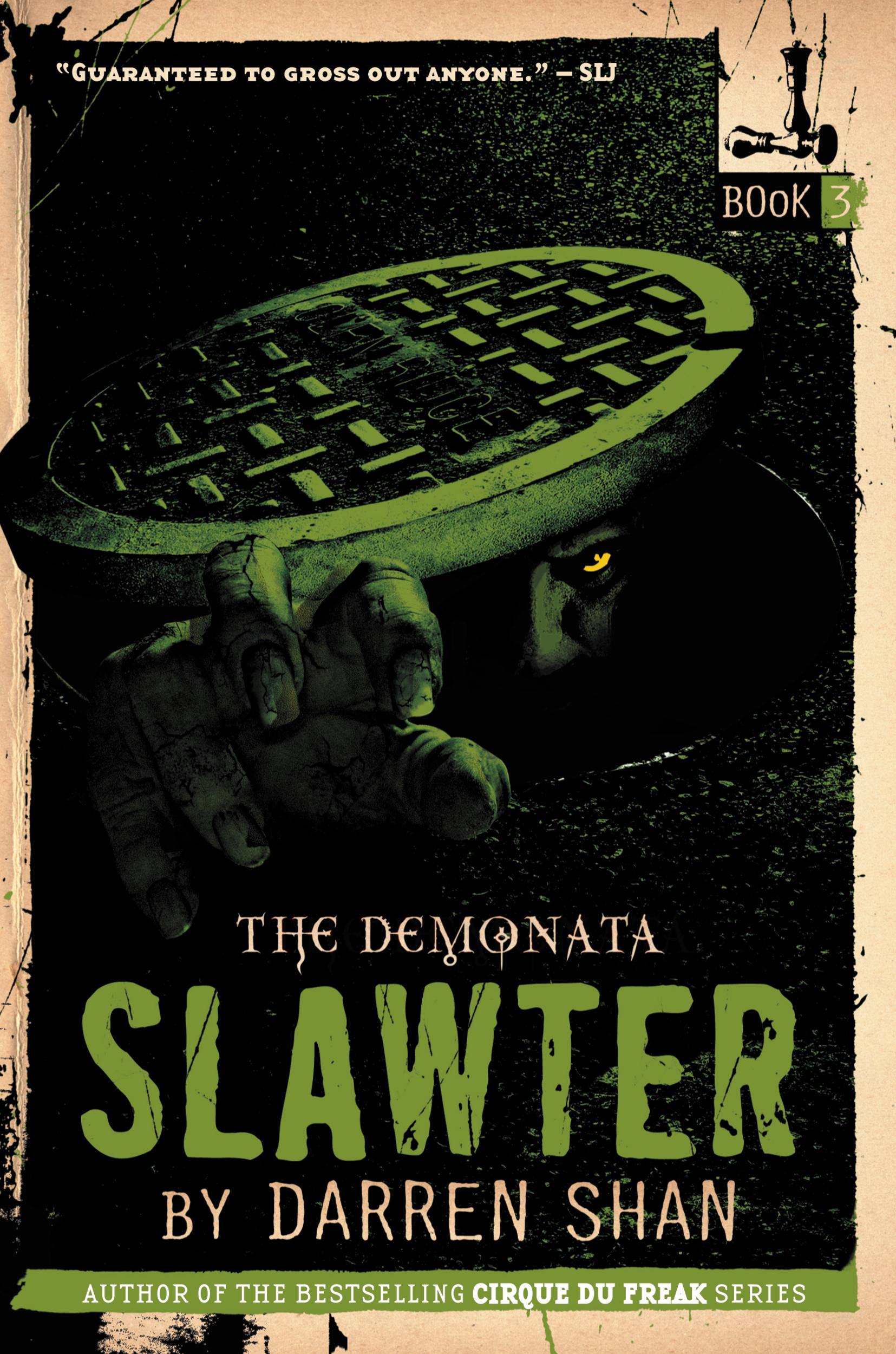 The Demonata #3: Slawter By: Darren Shan