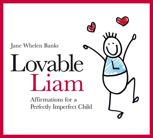 Lovable Liam Affirmations for a Perfectly Imperfect Child