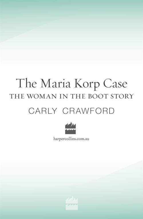 The Maria Korp Case: The Woman In The Boot Story