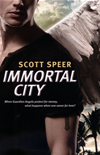 Immortal City: Book 1:
