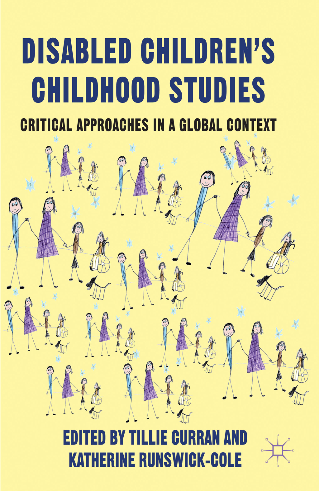 Disabled Children's Childhood Studies Critical Approaches in a Global Context