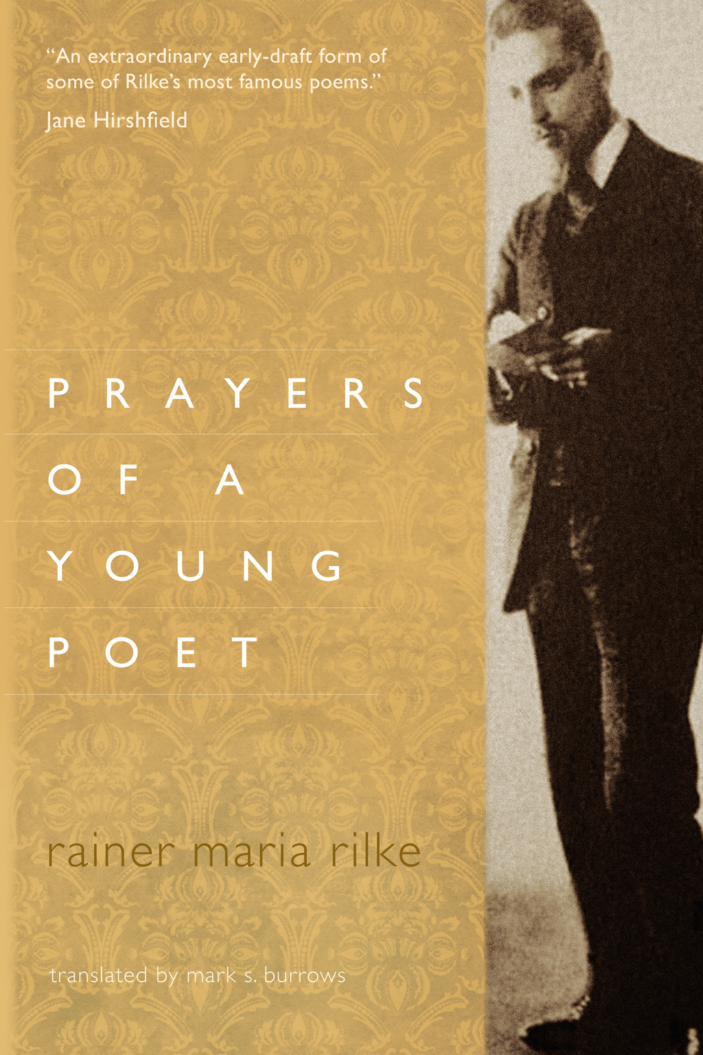 Prayers of a Young Poet By: Mark S. Burrows