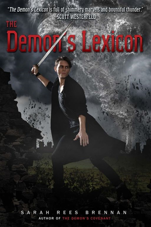 The Demon's Lexicon By: Sarah Rees Brennan