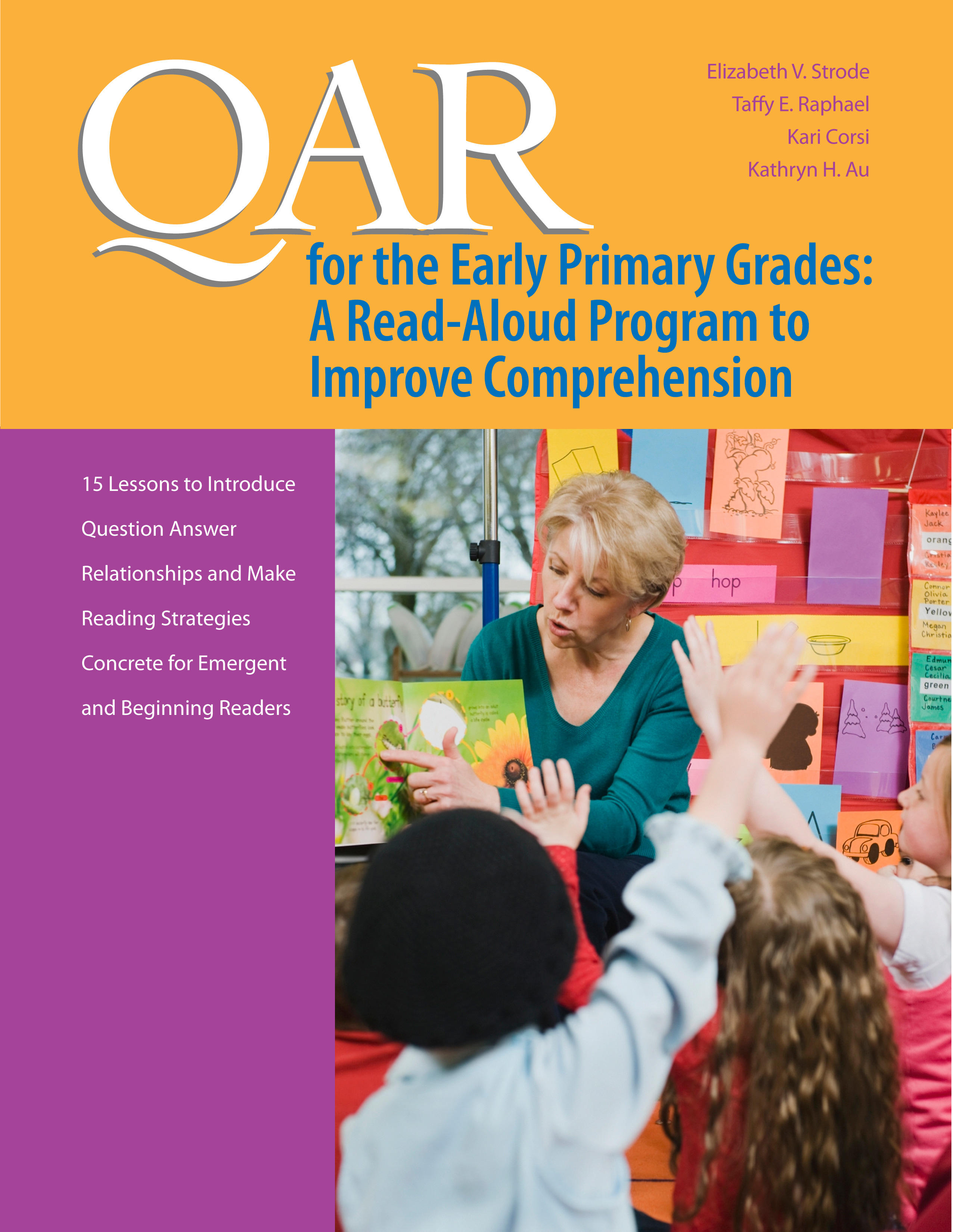 QAR for the Early Primary Grades: A Read-Aloud Program to Improve Comprehension